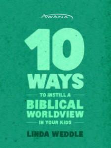 10WaysBiblicalWorldview-1_Page_01